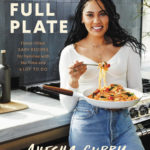 [PDF] [EPUB] The Full Plate: Flavor-Filled, Easy Recipes for Families with No Time and a Lot to Do Download