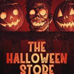 [PDF] [EPUB] The Halloween Store and Other Tales of All Hallows' Eve Download