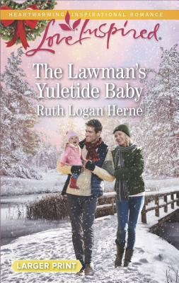 [PDF] [EPUB] The Lawman's Yuletide Baby (Grace Haven #4) Download by Ruth Logan Herne