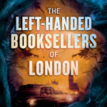 [PDF] [EPUB] The Left-Handed Booksellers of London Download