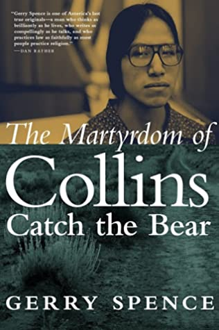 [PDF] [EPUB] The Martyrdom of Collins Catch the Bear Download by Gerry Spence