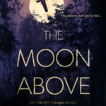 [PDF] [EPUB] The Moon Above Download