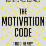 [PDF] [EPUB] The Motivation Code: Discover the Hidden Forces That Drive Your Best Work Download