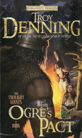 [PDF] [EPUB] The Ogre's Pact (Forgotten Realms: Twilight Giants, #1) Download by Troy Denning