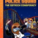 [PDF] [EPUB] The Ostrich Conspiracy (Platypus Police Squad, #2) Download