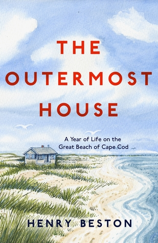 [PDF] [EPUB] The Outermost House: A Year of Life on the Great Beach of Cape Cod Download by Henry Beston
