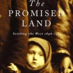 [PDF] [EPUB] The Promised Land: Settling the West 1896-1914 Download