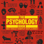 [PDF] [EPUB] The Psychology Book: Big Ideas Simply Explained Download