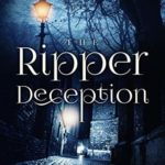 [PDF] [EPUB] The Ripper Deception (Lawrence Harpham Murder Mystery, #2) Download