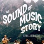 [PDF] [EPUB] The Sound of Music Story: How A Beguiling Young Novice, A Handsome Austrian Captain, and Ten Singing von Trapp Children Inspired the Most Beloved Film of All Time Download
