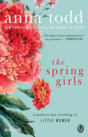 [PDF] [EPUB] The Spring Girls Download by Anna Todd