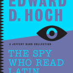 [PDF] [EPUB] The Spy Who Read Latin: And Other Stories: A Jeffery Rand Collection Download