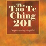 [PDF] [EPUB] The Tao Te Ching 201: Deeper meanings, simplified. (Zennish Series Book 3) Download