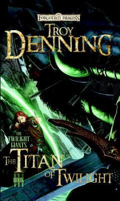 [PDF] [EPUB] The Titan of Twilight: The Twilight Giants, Book III Download by Troy Denning