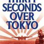 [PDF] [EPUB] Thirty Seconds Over Tokyo Download