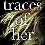 [PDF] [EPUB] Traces of Her Download