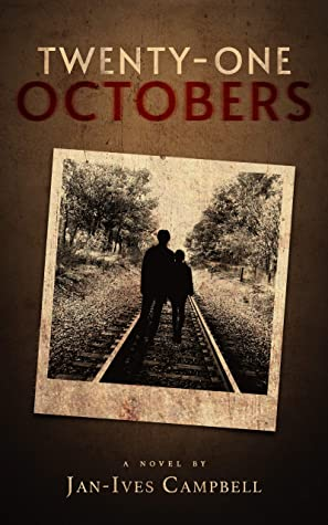[PDF] [EPUB] Twenty-One Octobers Download by Jan-Ives Campbell