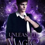 [PDF] [EPUB] Unleashed Magic (The Chronicles of Andar #2) Download