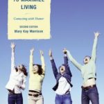 [PDF] [EPUB] Using Humor to Maximize Living: Connecting with Humor Download
