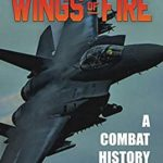 [PDF] [EPUB] Wings of Fire: A Combat History of the F-15 Download