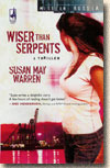 [PDF] [EPUB] Wiser Than Serpents (Mission: Russia, #3) Download by Susan May Warren