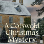 [PDF] [EPUB] A Cotswold Christmas Mystery Download
