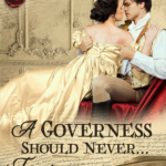 [PDF] [EPUB] A Governess Should Never… Tempt a Prizefighter (The Governess Chronicles, #1) Download
