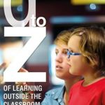 [PDF] [EPUB] A-Z of Learning Outside the Classroom Download