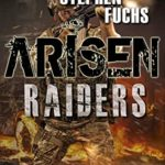 [PDF] [EPUB] ARISEN : Raiders, Volume 1 – The Collapse Download