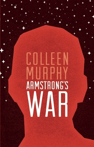 [PDF] [EPUB] Armstrong's War Download by Colleen Murphy