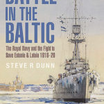 [PDF] [EPUB] Battle in the Baltic: The Royal Navy and the Fight to Save Estonia and Latvia 1918-20 Download