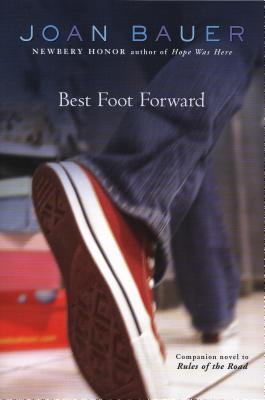 [PDF] [EPUB] Best Foot Forward (Rules of the Road, #2) Download by Joan Bauer