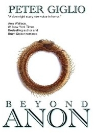 [PDF] [EPUB] Beyond Anon (Anon Duology, #2) Download by Peter Giglio