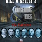 [PDF] [EPUB] Bill O'Reilly's Legends and Lies: The Patriots Download