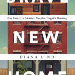 [PDF] [EPUB] Brave New Home: Our Future in Smarter, Simpler, Happier Housing Download
