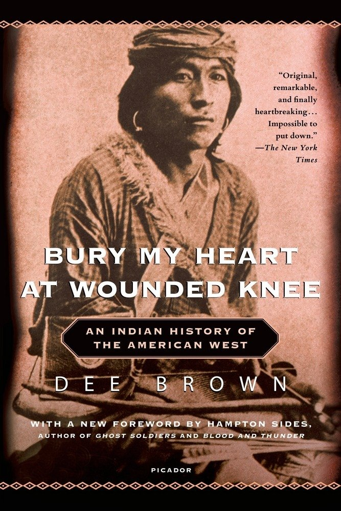 [PDF] [EPUB] Bury My Heart at Wounded Knee: An Indian History of the American West Download by Dee Brown