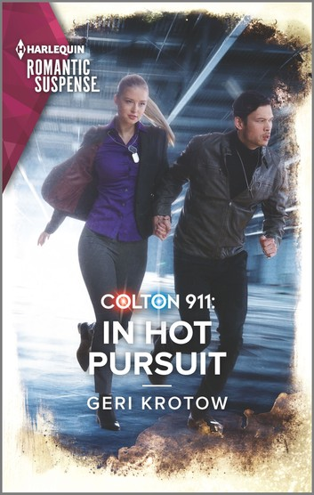 [PDF] [EPUB] Colton 911: In Hot Pursuit (Colton 911: Grand Rapids #5) Download by Geri Krotow