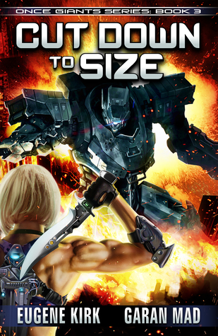 [PDF] [EPUB] Cut Down to Size (Once Giants, #3) Download by Eugene Kirk