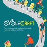 [PDF] [EPUB] Cyclecraft: The complete guide to safe and enjoyable cycling for adults and children Download
