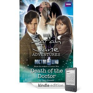 [PDF] [EPUB] Death of the Doctor (Sarah Jane Adventures) Download by Gary Russell