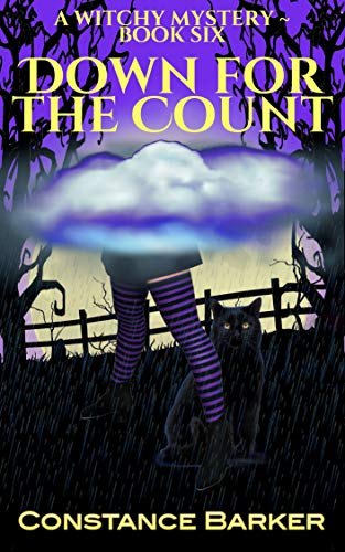 [PDF] [EPUB] Down for the Count (Witches Be Crazy #6) Download by Constance Barker