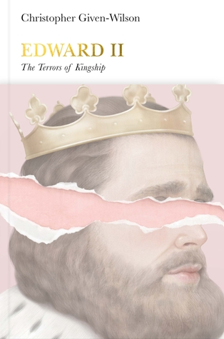 [PDF] [EPUB] Edward II: The Terrors of Kingship (Penguin Monarchs) Download by Christopher Given-Wilson