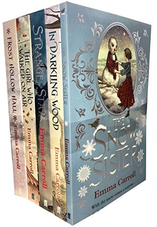 [PDF] [EPUB] Emma Carroll 5 Books Collection Set (Strange Star, Frost Hollow Hall, The Girl Who Walked On Air, In Darkling Wood, The Snow Sister) Download by Emma Carroll