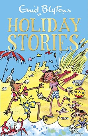 [PDF] [EPUB] Enid Blyton's Holiday Stories (Bumper Short Story Collections Book 27) Download by Enid Blyton