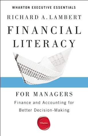 [PDF] [EPUB] Financial Literacy for Managers Download by Richard A. Lambert