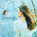 [PDF] [EPUB] Following the Sparrows (Pine Springs) Download