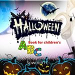 [PDF] [EPUB] HALLOWEEN: ABC Book For Children's( Alphabet ABC picture book for ages 2-7 years) Download