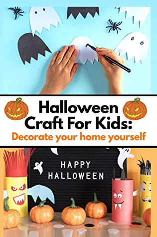 [PDF] [EPUB] Halloween Craft For Kids: Decorate your home yourself Download by Allen Prathap