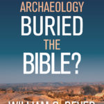 [PDF] [EPUB] Has Archaeology Buried the Bible? Download