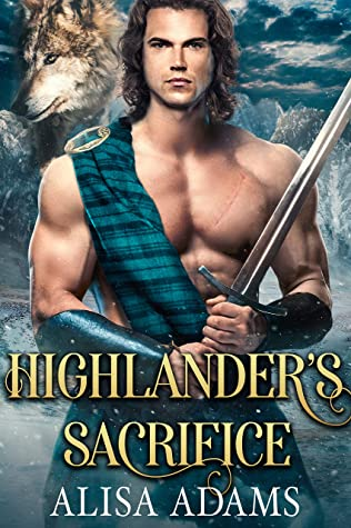 [PDF] [EPUB] Highlander's Sacrifice Download by Alisa Adams
